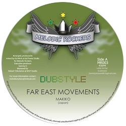 MAKIKO / ITAL MICK - FAR EAST MOVEMENTS / FAR EAST DUB