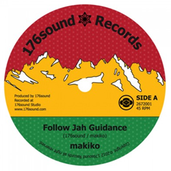 makiko / 176sound- Follow Jah Guidance / Follow Dub Guidance